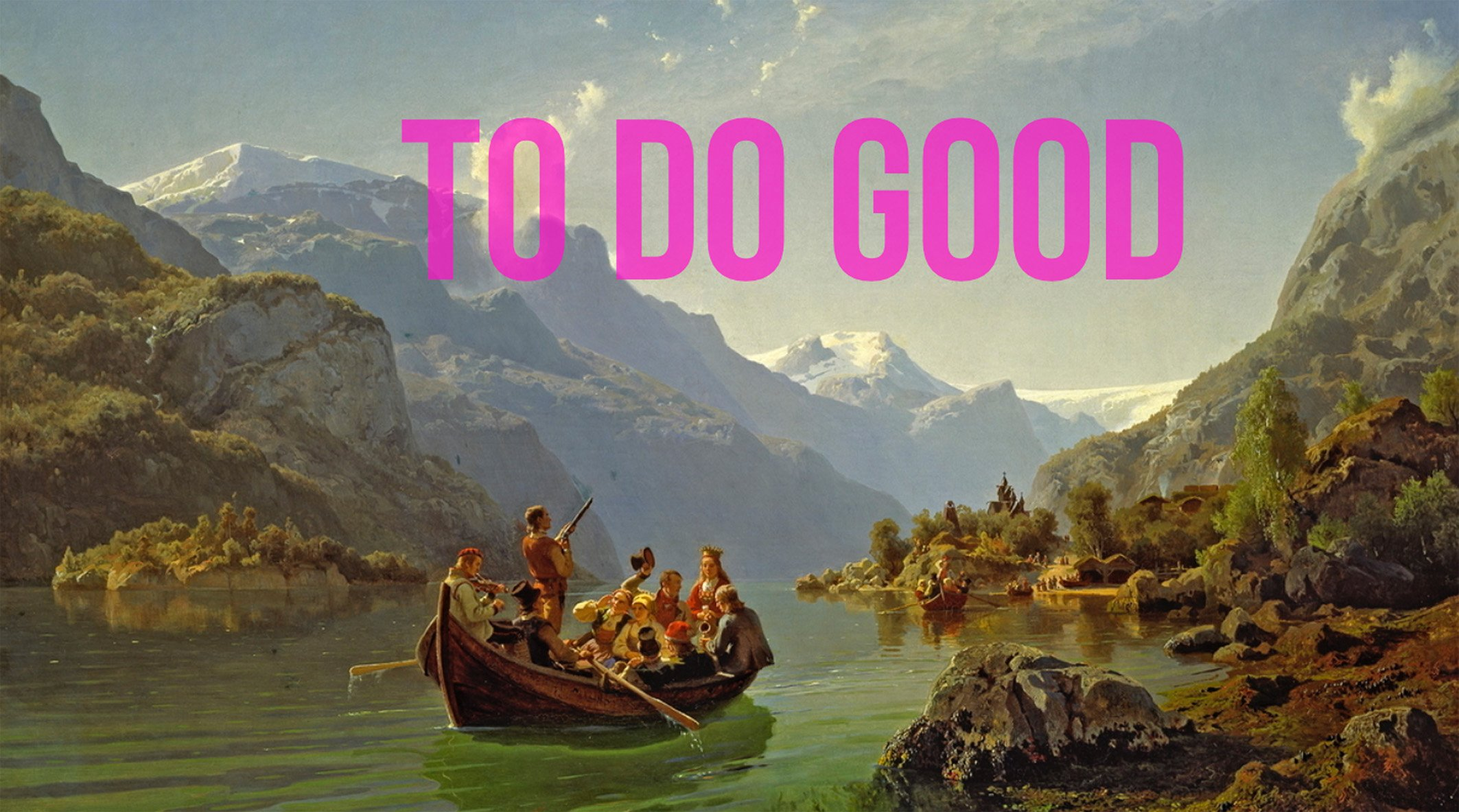 TO DO GOOD_kvithyll