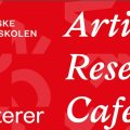 Artistic Research Café – Order in Chaos
