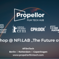 Propellor - Future of Film - Workshop
